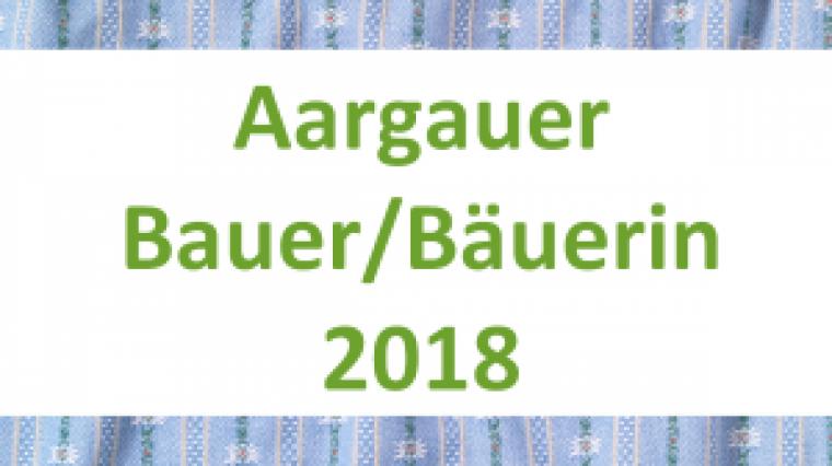 Aargauer Bauer/Bäuerin 2018